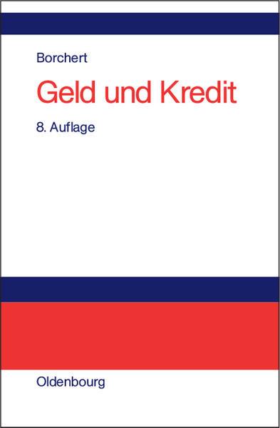 Geld und Kredit als Buch von Manfred Borchert
