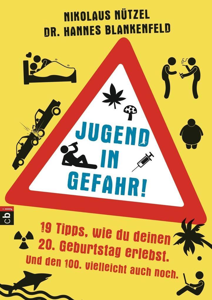 Jugend in Gefahr! als Buch von Nikolaus Nützel,...