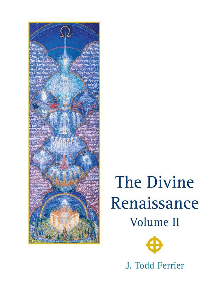 The Divine Renaissance als eBook Download von J...