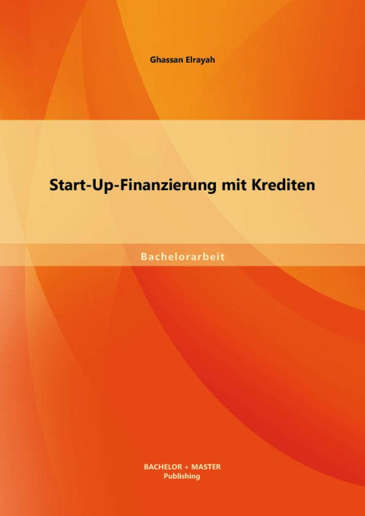 Start-Up-Finanzierung mit Krediten als eBook Do...