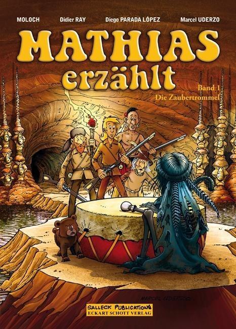 Mathias erzählt. Band 1: Die Zaubertrommel