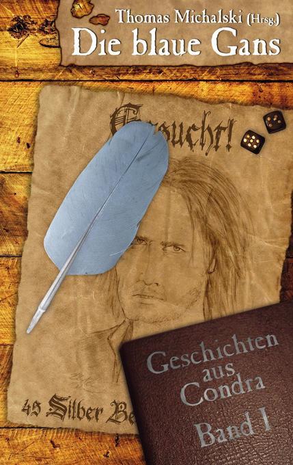 Die blaue Gans als Buch von Tim Claahsen, Tobia...