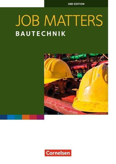 Job Matters A2 Bautechnik. Arbeitsheft als Buch...