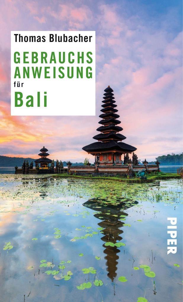 Gebrauchsanweisung für Bali als Taschenbuch von...