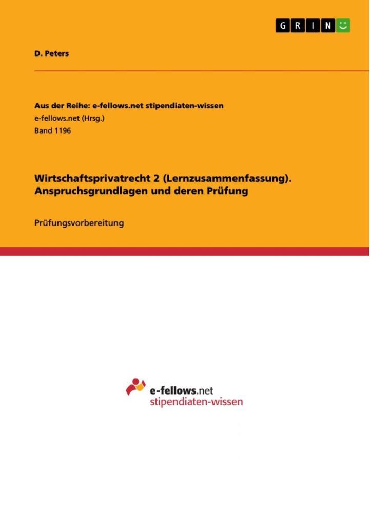 Wirtschaftsprivatrecht 2 (Lernzusammenfassung)....