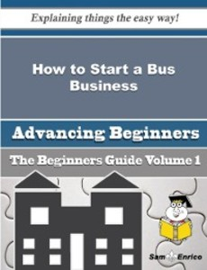 How to Start a Bus Business (Beginners Guide) a...