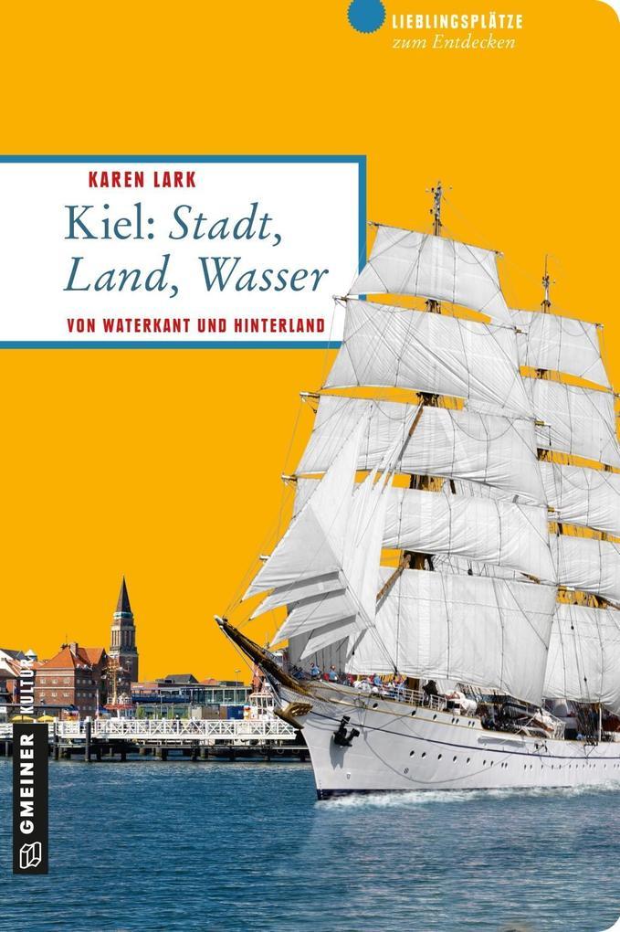 Kiel: Stadt, Land, Wasser als eBook Download vo...