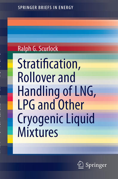 Stratification, Rollover and Handling of LNG, L...