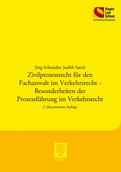 Zivilprozessrecht für den Fachanwalt im Verkehr...