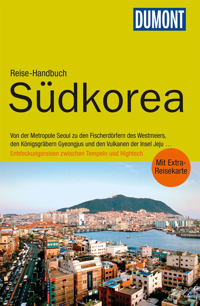 DuMont Reise-Handbuch Reiseführer Südkorea als ...