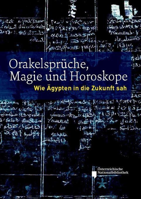 Orakelsprüche, Magie und Horoskope als Buch von