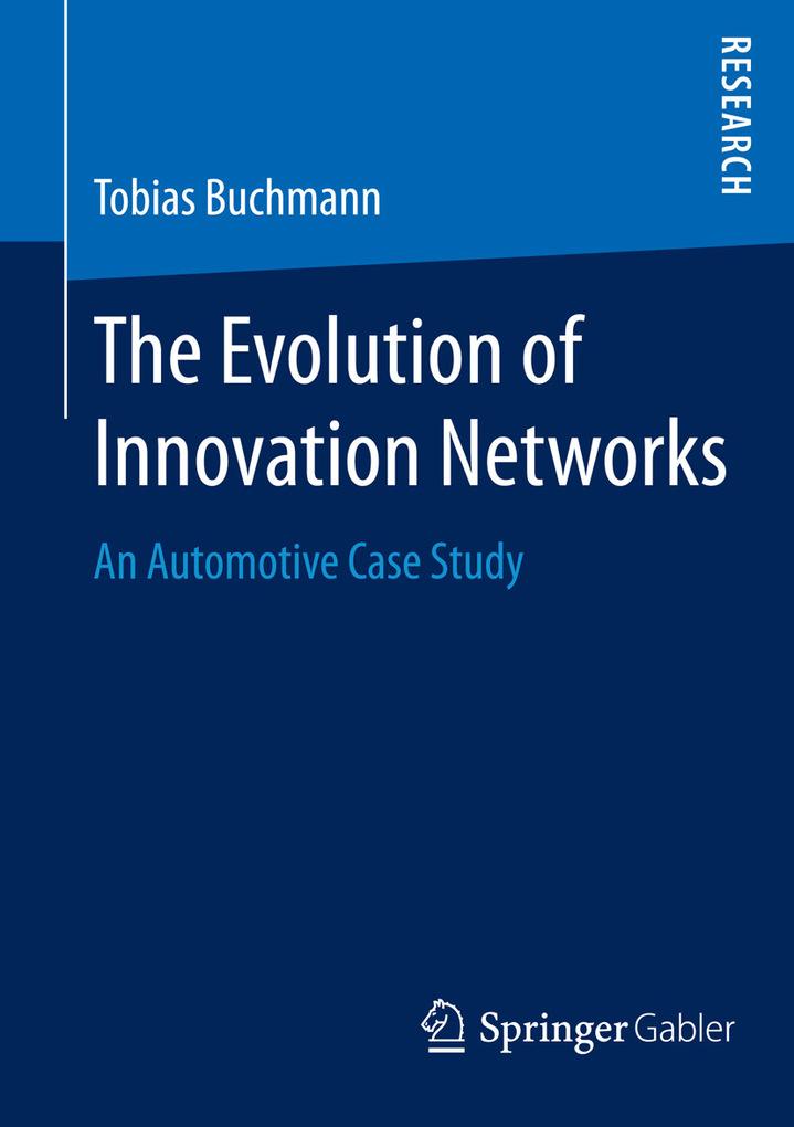 The Evolution of Innovation Networks als eBook ...