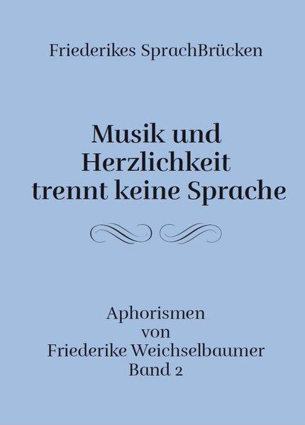 Friederikes SprachBrücken 02. Musik und Herzlic...