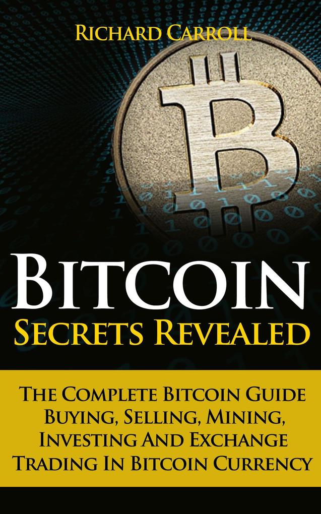 Bitcoin Secrets Revealed - The Complete Bitcoin Guide To Buying, Selling, Mining, Investing And Exchange Trading In Bitcoin Currency 1 Terrahash Coincraft A1 28nm ASIC Bitcoin Miner 1 Terrahash Coincraft A1 28nm ASIC Bitcoin Miner 24328422 24328422 xl