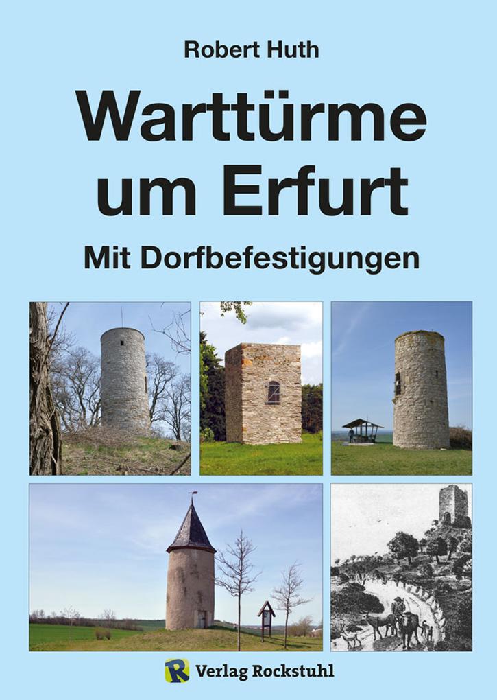 Warttürme um Erfurt als eBook Download von Robe...