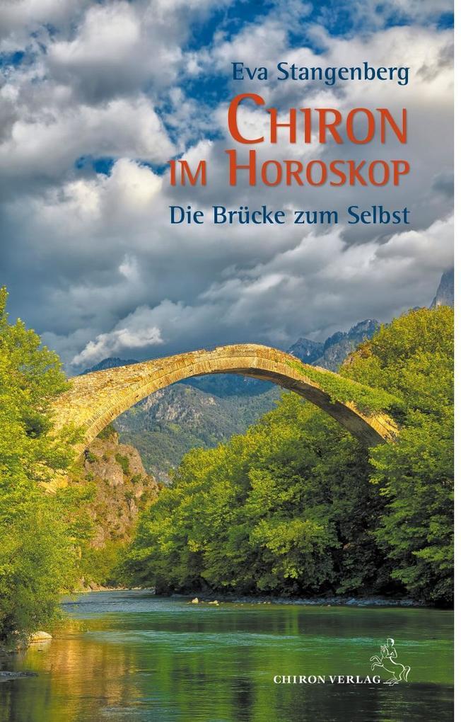 Chiron im Horoskop als Buch von Eva Stangenberg