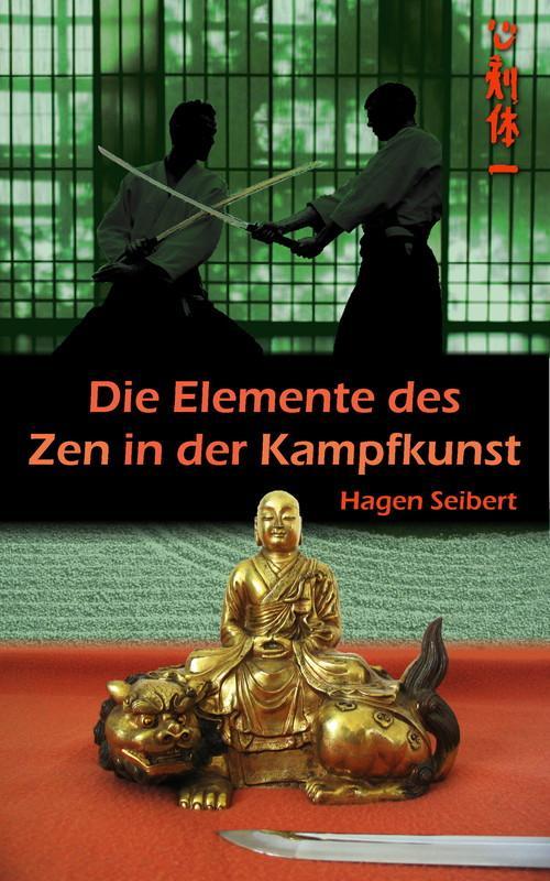 Die Elemente des Zen in der Kampfkunst als eBoo...