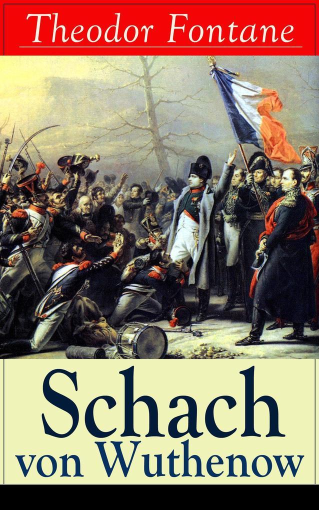 9788026840046 - Theodor Fontane: Schach von Wuthenow (Vollständige Ausgabe) als eBook Download von Theodor Fontane - Książki