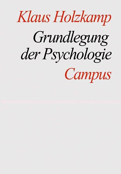 Grundlegung der Psychologie als Buch von Klaus ...