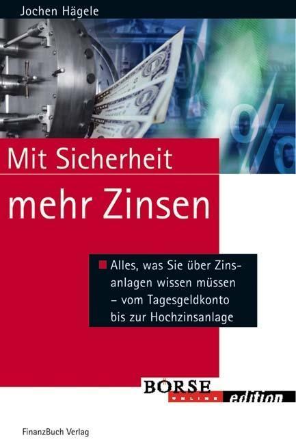 Mit Sicherheit mehr Zinsen als Buch von Jochen ...