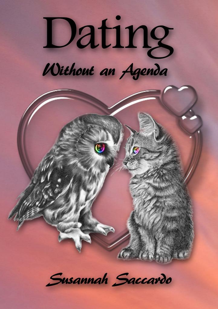 Dating Without an Agenda als eBook Download von...