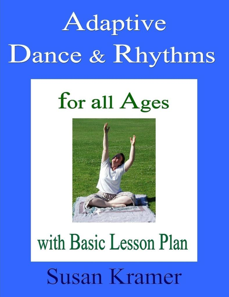 Adaptive Dance & Rhythms: For All Ages with Bas...
