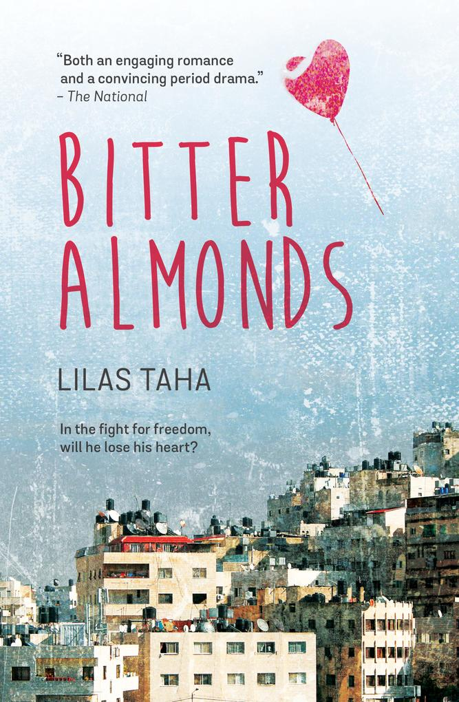 9789927118012 - Lilas Taha: Bitter Almonds als eBook Download von Lilas Taha - كتاب