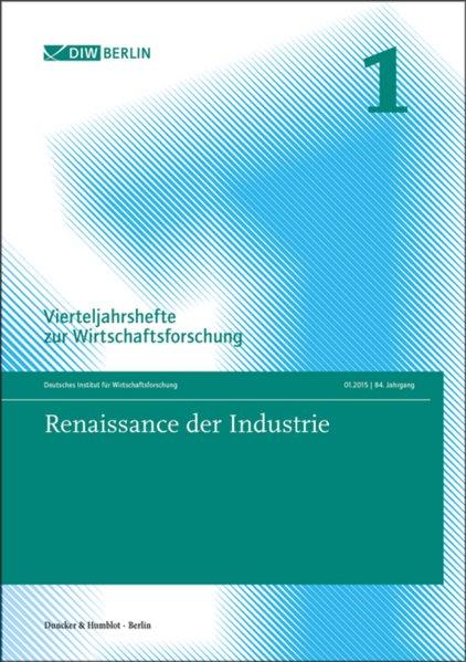 Renaissance der Industrie. als Buch von Deutsch...