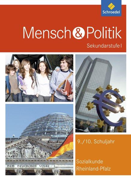 Mensch und Politik. Schülerband. Rheinland-Pfal...