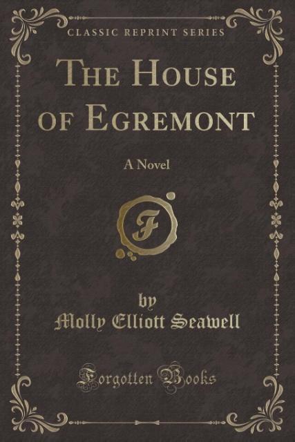 The House of Egremont als Taschenbuch von Molly...