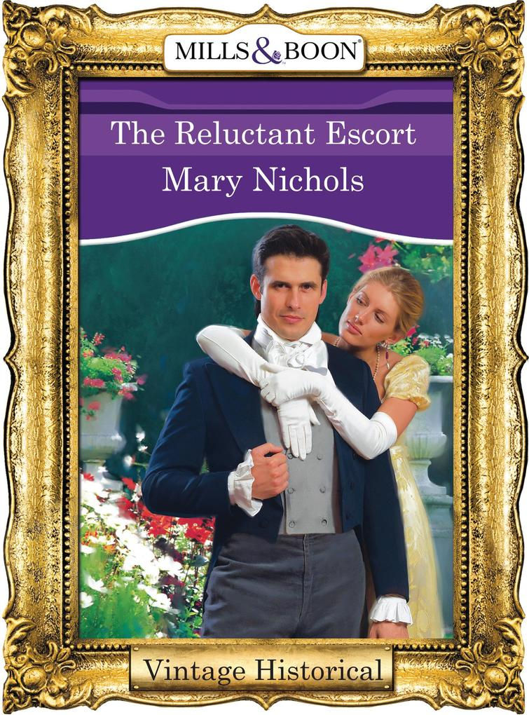 The Reluctant Escort (Mills & Boon Historical) ...