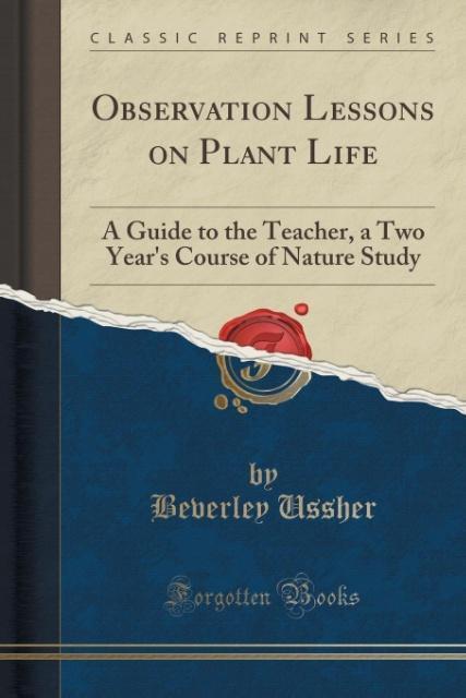Observation Lessons on Plant Life als Taschenbu...