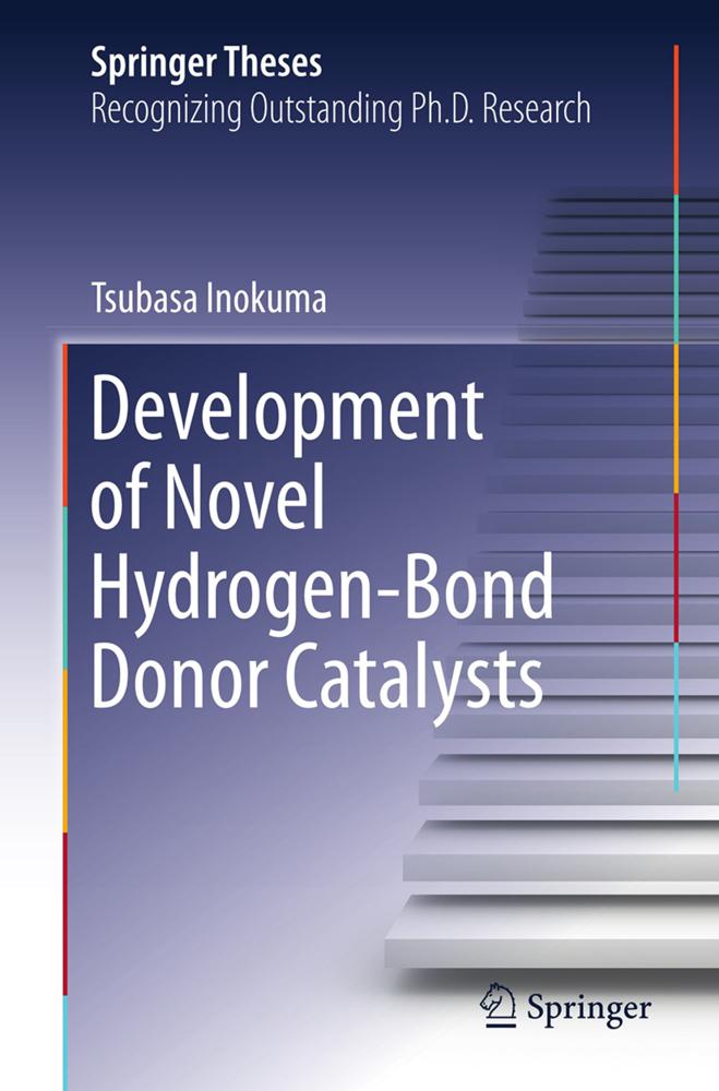 9784431547457 - Tsubasa Inokuma: Development of Novel Hydrogen-Bond Donor Catalysts als Buch von Tsubasa Inokuma - 本