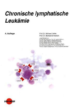 Chronische lymphatische Leukämie als Buch von M...