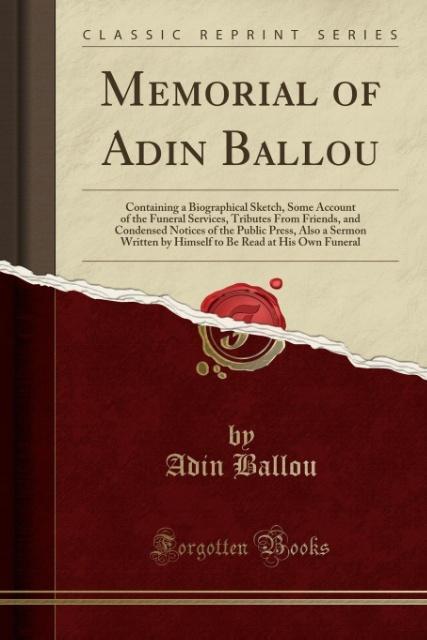Memorial of Adin Ballou als Taschenbuch von Adi...