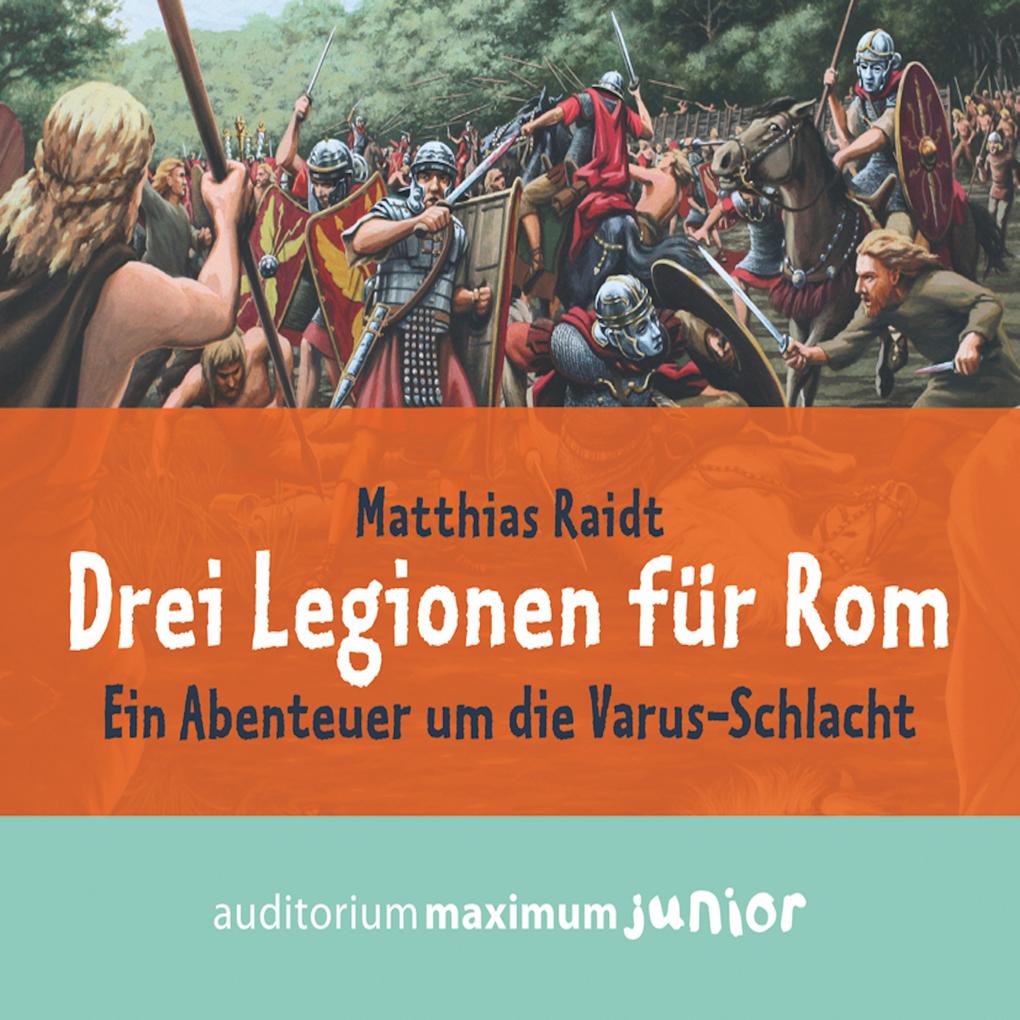 Drei Legionen für Rom als Hörbuch Download von ...