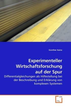 Experimenteller Wirtschaftsforschung auf der Sp...