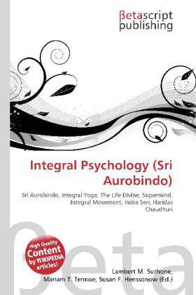 Integral Psychology (Sri Aurobindo) als Buch von