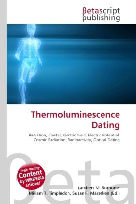 Thermoluminescence Dating als Buch von