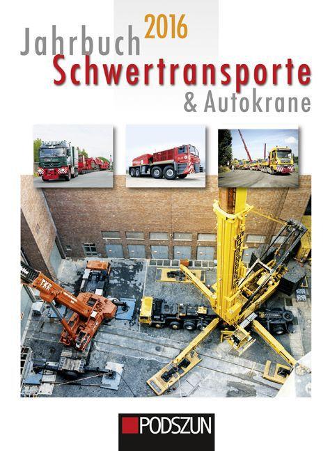 Jahrbuch Schwertransporte 2016 als Buch von