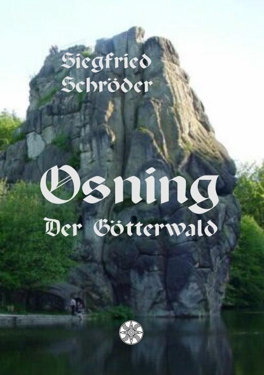 Osning - der Götterwald als Buch von Siegfried ...