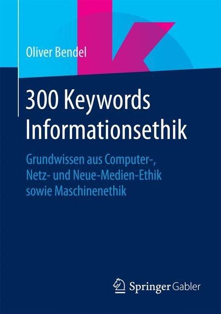 300 Keywords Informationsethik als Buch von Oli...