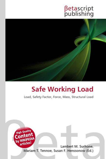Safe Working Load als Buch von