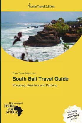 South Bali Travel Guide als Buch von