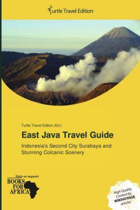 East Java Travel Guide als Buch von