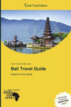 Bali Travel Guide als Buch von