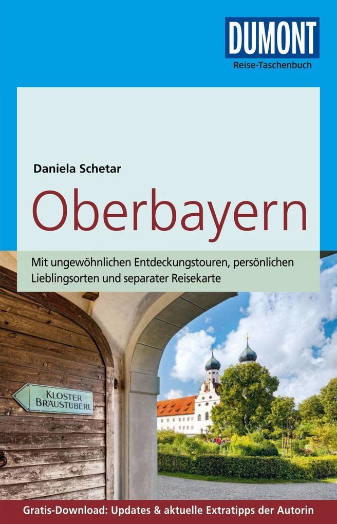 DuMont Reise-Taschenbuch Reiseführer Oberbayern...