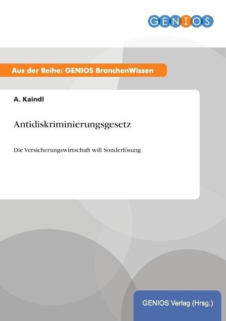 Antidiskriminierungsgesetz als Buch von A. Kaindl