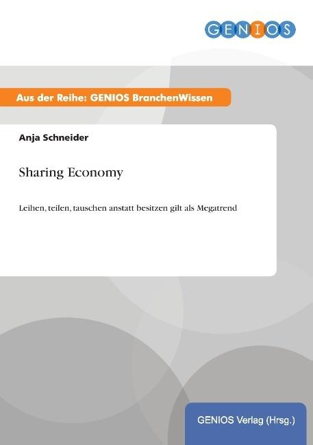 Sharing Economy als Buch von Anja Schneider
