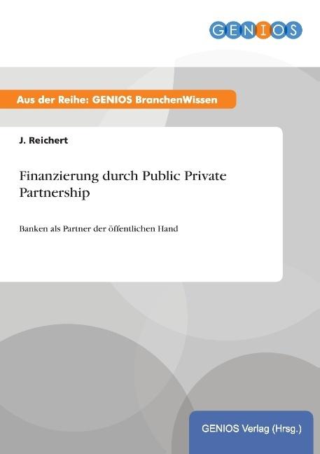 Finanzierung durch Public Private Partnership a...